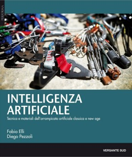 Intelligenza artificiale is a very complete handbook that presents all secrets of aid climbing together with articles by some of the strongest aid climbers in the world.