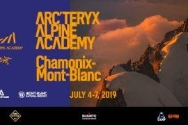 Arc'teryx Alpine Academy a Chamonix dal 4-7 luglio 2019: un evento aperto a tutti per approfondire le proprie conoscenze di alpinismo ed arrampicata nella splendida cornice del Monte Bianco.