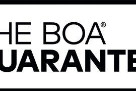 La garanzia Boa: I nostri prodotti sono costruiti per affrontare di tutto.