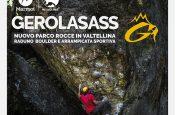 Wild Climb e Marmot sono i main sponsor di Gerolasass, da 21-23/06/2019 il raduno di arrampicata boulder e con la corda in Valgerola, Valtellina, Lombardia