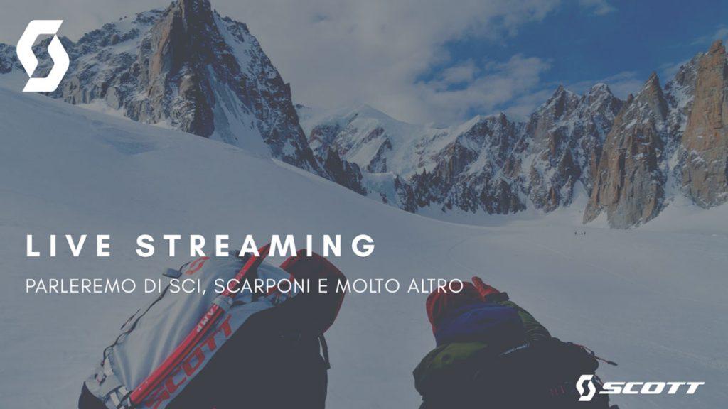 Live Streaming SCOTT Winter - Venerdì 17 Aprile Ore 20:30. Parleremo di sci, scarponi e molto altro