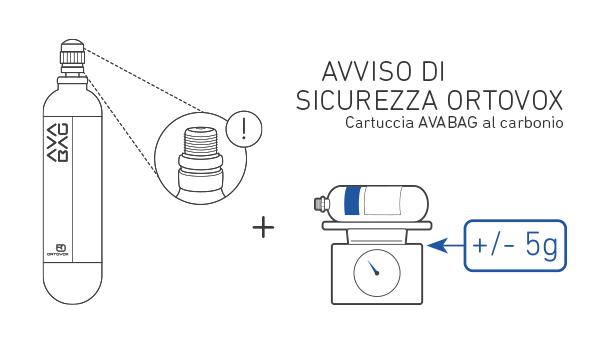 Ortovox Avabag: rinnovato l'avviso di sicurezza per la cartuccia in carbonio. Il peso della cartuccia SENZA CAPPUCCIO PROTETTIVO deve corrispondere al peso indicato sulla cartuccia AVABAG (+- 5g). Se il peso si discosta di più di +- 5g dal valore nominale, la cartuccia può essere sostituita presso un rivenditore specializzato.