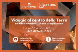 Martedì 30 Marzo 2021 alle ore 19 live streaming con Ferrino e La Venta: un Viaggio al centro della terra, 27 anni di esplorazioni