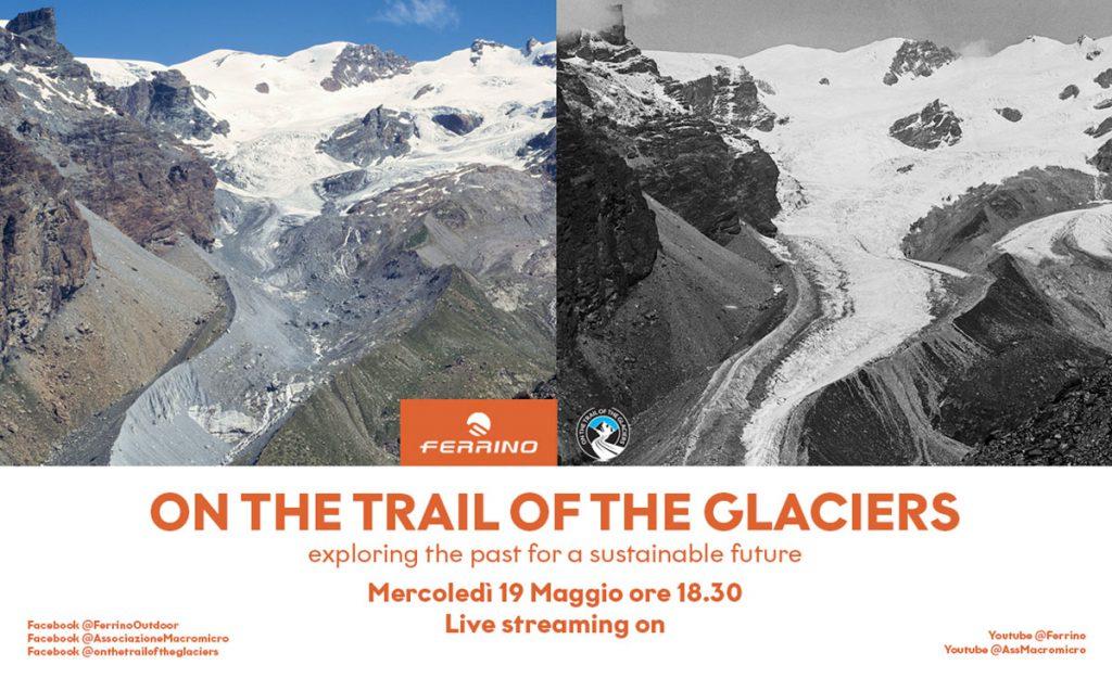 Mercoledì 19 maggio 2021 alle ore 18.30 Ferrino in live streaming con Fabiano Ventura sulle tracce dei ghiacciai: On the trails of the glaciers